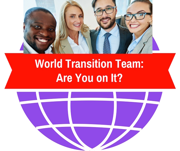 The World Transition Team-Are You On It?
